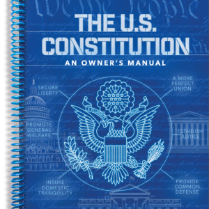 The U.S. Constitution: An Owner's Manual